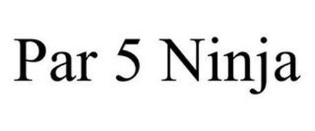 PAR 5 NINJA