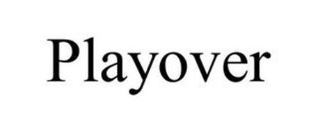 PLAYOVER