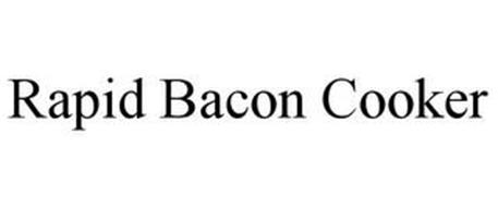 RAPID BACON COOKER