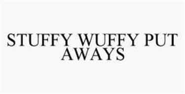 STUFFY WUFFY PUT AWAYS