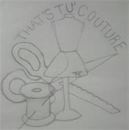 THAT'S TU' COUTURE