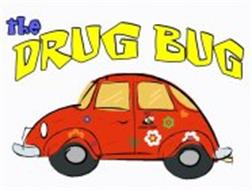 THE DRUG BUG BEE...DRUG FREE