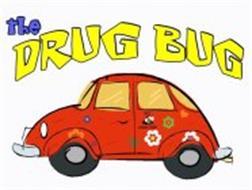 THE DRUG BUG BEE...DRUG FREE