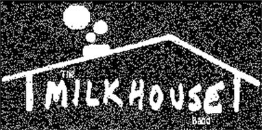 THE MILKHOUSE BAND