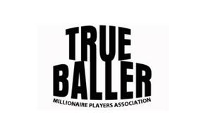 TRUE BALLER MILLIONAIRE PLAYERS ASSOCIATION
