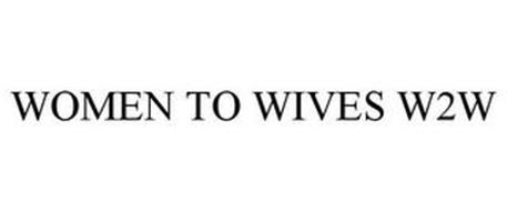 WOMEN TO WIVES W2W