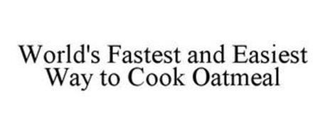 WORLD'S FASTEST AND EASIEST WAY TO COOK OATMEAL