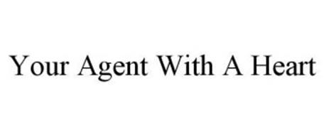 YOUR AGENT WITH A HEART