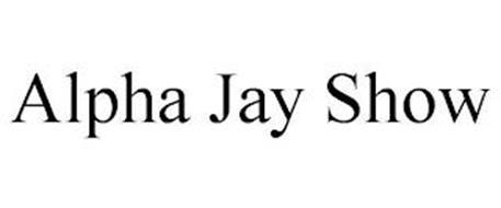 ALPHA JAY SHOW