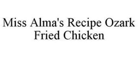 MISS ALMA'S RECIPE OZARK FRIED CHICKEN