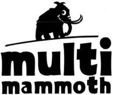 MULTI MAMMOTH