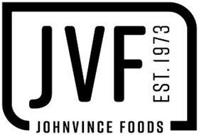 JOHNVINCE FOODS JVF EST.1973
