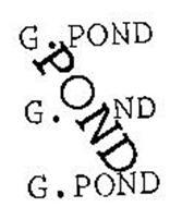 G. POND G. ND G. POND POND