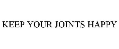 KEEP YOUR JOINTS HAPPY