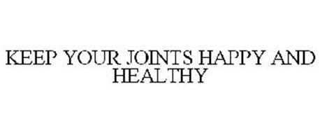 KEEP YOUR JOINTS HAPPY AND HEALTHY