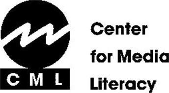CML CENTER FOR MEDIA LITERACY