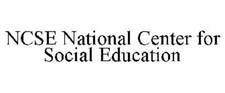 NCSE NATIONAL CENTER FOR SOCIAL EDUCATION
