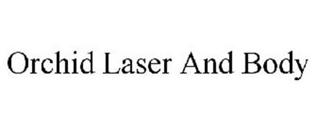 ORCHID LASER AND BODY