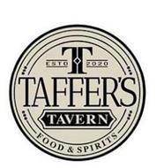 T ESTD 2020 TAFFER'S TAVERN FOOD & SPIRITS