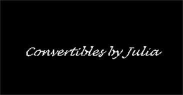CONVERTIBLES BY JULIA