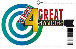 STRIKE 4 GREAT SAVINGS