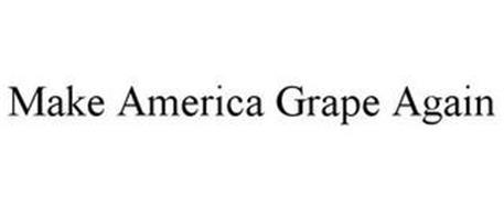 MAKE AMERICA GRAPE AGAIN