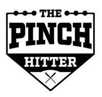 THE PINCH HITTER