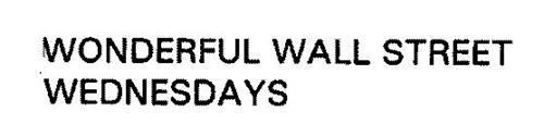 WONDERFUL WALL STREET WEDNESDAYS