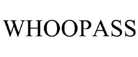 WHOOPASS