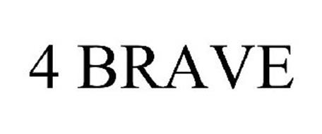 4 BRAVE