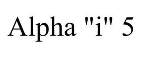 "ALPHA ""I"" 5"