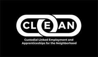 CLEAN CUSTODIAL LINKED EMPLOYMENT AND APPRENTICESHIPS FOR THE NEIGHBORHOOD