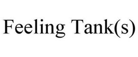 FEELING TANK(S)