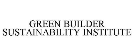 GREEN BUILDER SUSTAINABILITY INSTITUTE