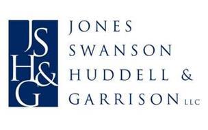 J S H & G JONES SWANSON HUDDELL & GARRISON LLC