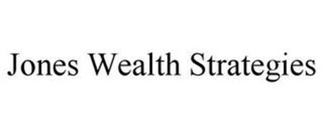 JONES WEALTH STRATEGIES