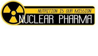 NUCLEAR PHARMA NUTRITION IS OUR MISSION