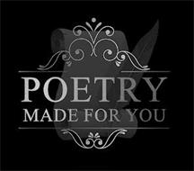 POETRY MADE FOR YOU