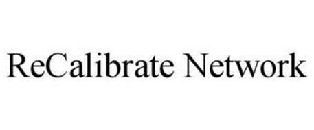 RECALIBRATE NETWORK