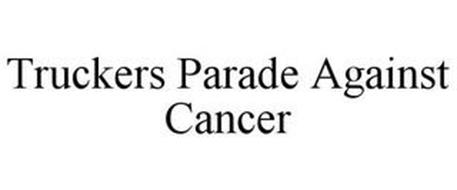 TRUCKERS PARADE AGAINST CANCER