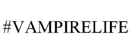 #VAMPIRELIFE
