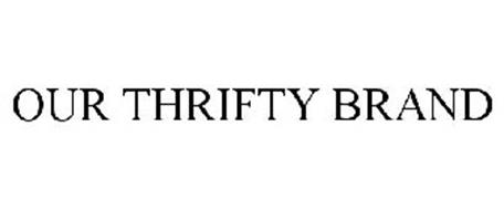 OUR THRIFTY BRAND