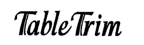 TABLE TRIM