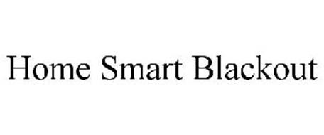 HOME SMART BLACKOUT