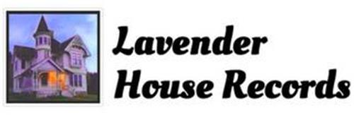 LAVENDER HOUSE RECORDS