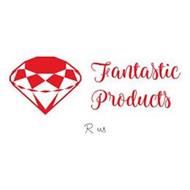 FANTASTIC PRODUCTS R US