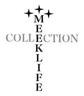 MEEK LIFE COLLECTION