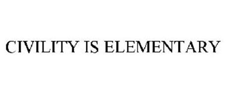 CIVILITY IS ELEMENTARY