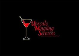 UPSCALE MINGLING SERVICES