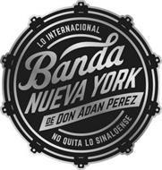 BANDA NUEVA YORK DE DON ADAN PEREZ